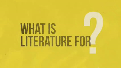 Video: What is literature for?