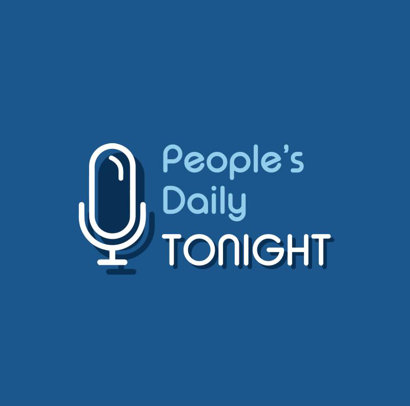 People's Daily Tonight: Podcast News (7/8/2018 Sun.)