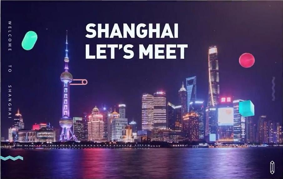 Video | Shanghai, Let's Meet!