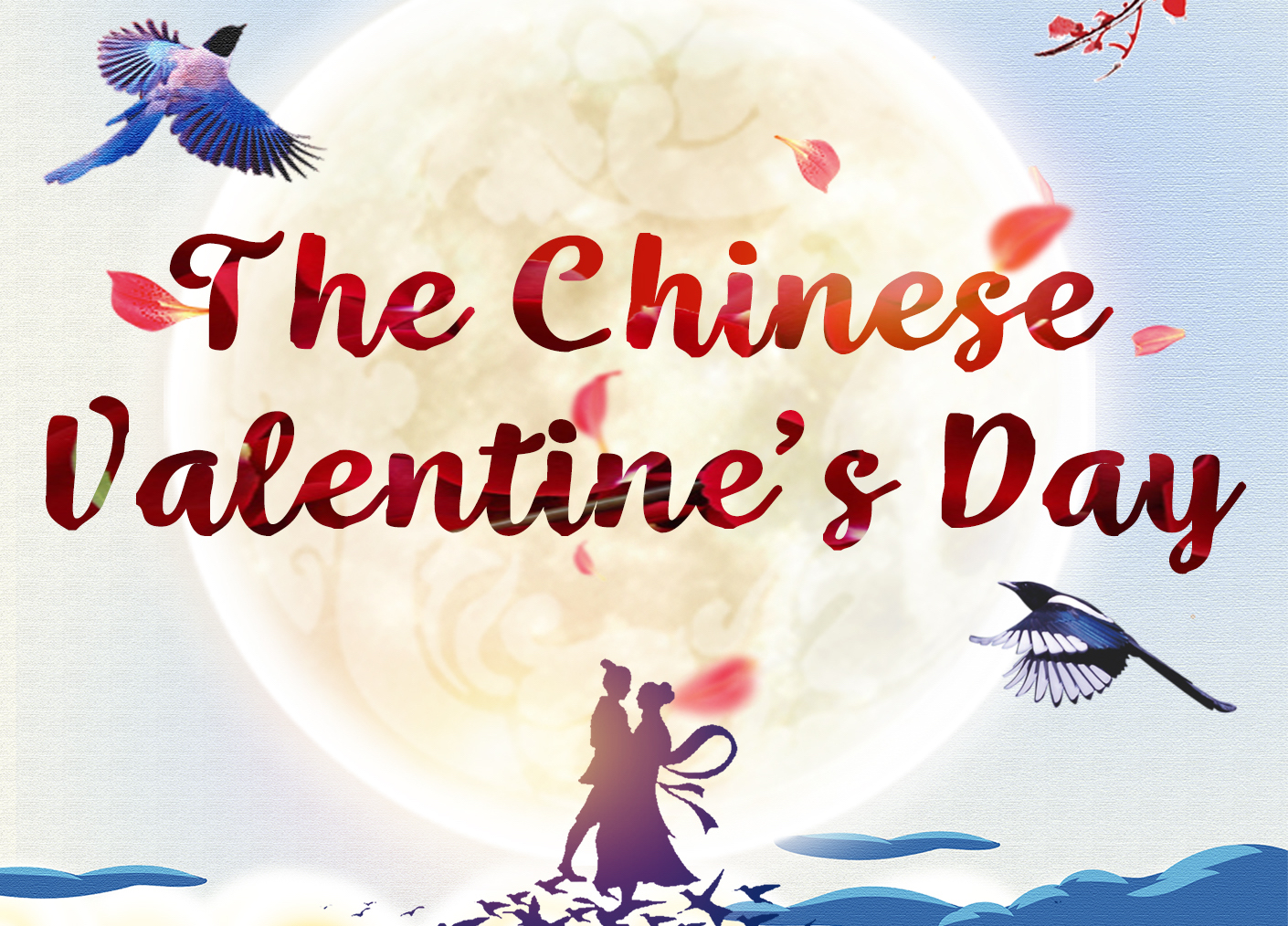 Magpie bridge crossed lovers: Celebrating the Chinese Valentine's Day
